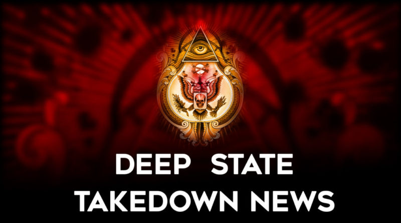 Deep State Takedown News: March 27th to 28th 2020