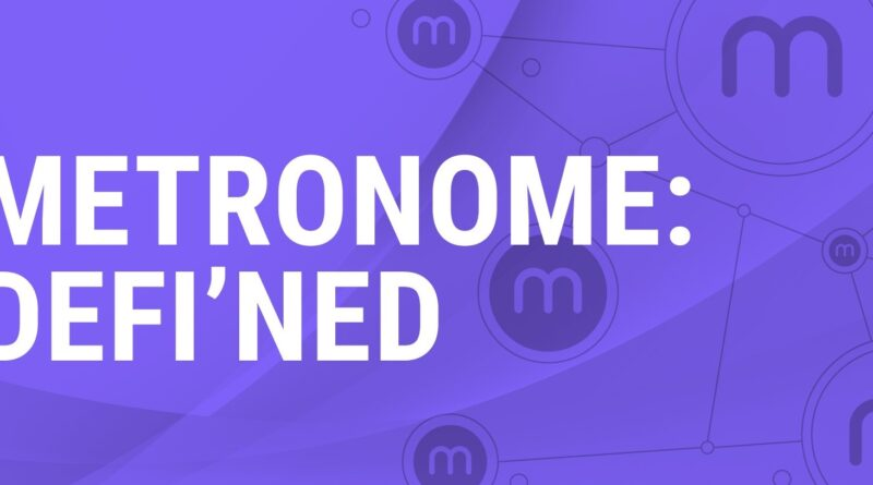 What is Metronome? $MET